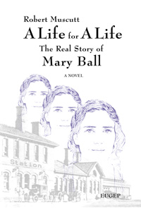 Mary Ball - A Life for A Life